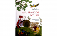 Fésűs Éva: A furfangos nyuszi mesekönyv panka&pietro